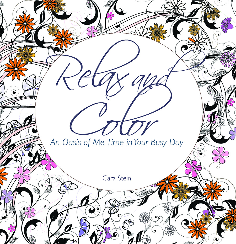 Relax and Color: An Oasis of Me-Time in Your Busy Day (Adult Coloring Books for Personal Growth Series)